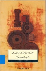 Un mundo feliz de Aldous Huxley