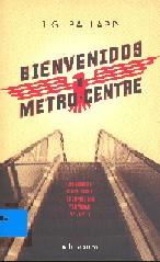 Benvenidos a metro centre