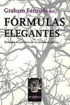 formulas-elegantes-grandes-ecuaciones-de-la-ciencia-moderna-9788483109403